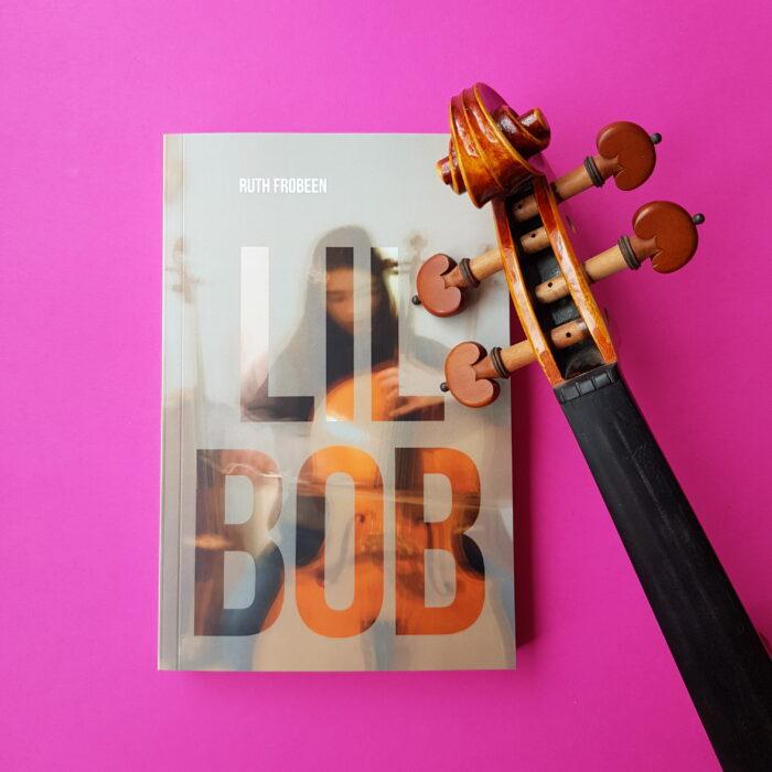 Cover des Romans LIL BOB von Ruth Frobeen
